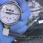 How to Tune Power Valves on Holley Carburetors