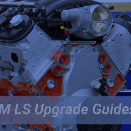 GM LS7 Upgrade Guide, LS Performance