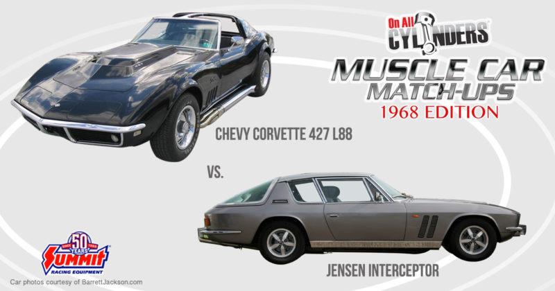 68 L88 Corvette vs 68 Jensen Interceptor