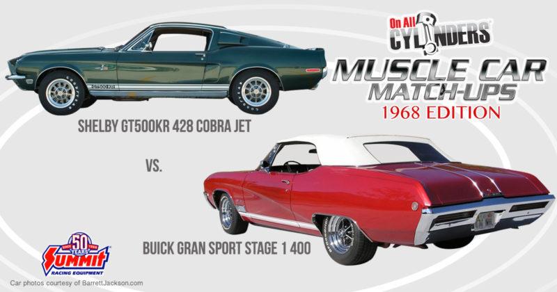 68 Shelby GT 500KR vs 68 Buick Gran Sport