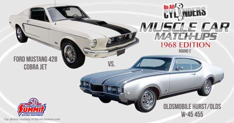 68 Cobra Jet Mustang vs. 68 Hurst/Olds