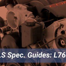GM LS LS76 Engine Guide