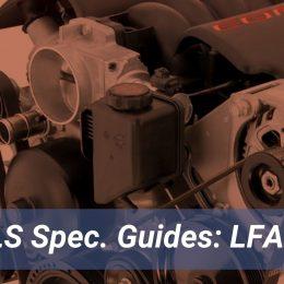 GM LFA LS Engine Spec Guide