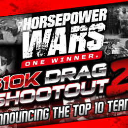 Horsepower Wars $10K Drag Shootout 2