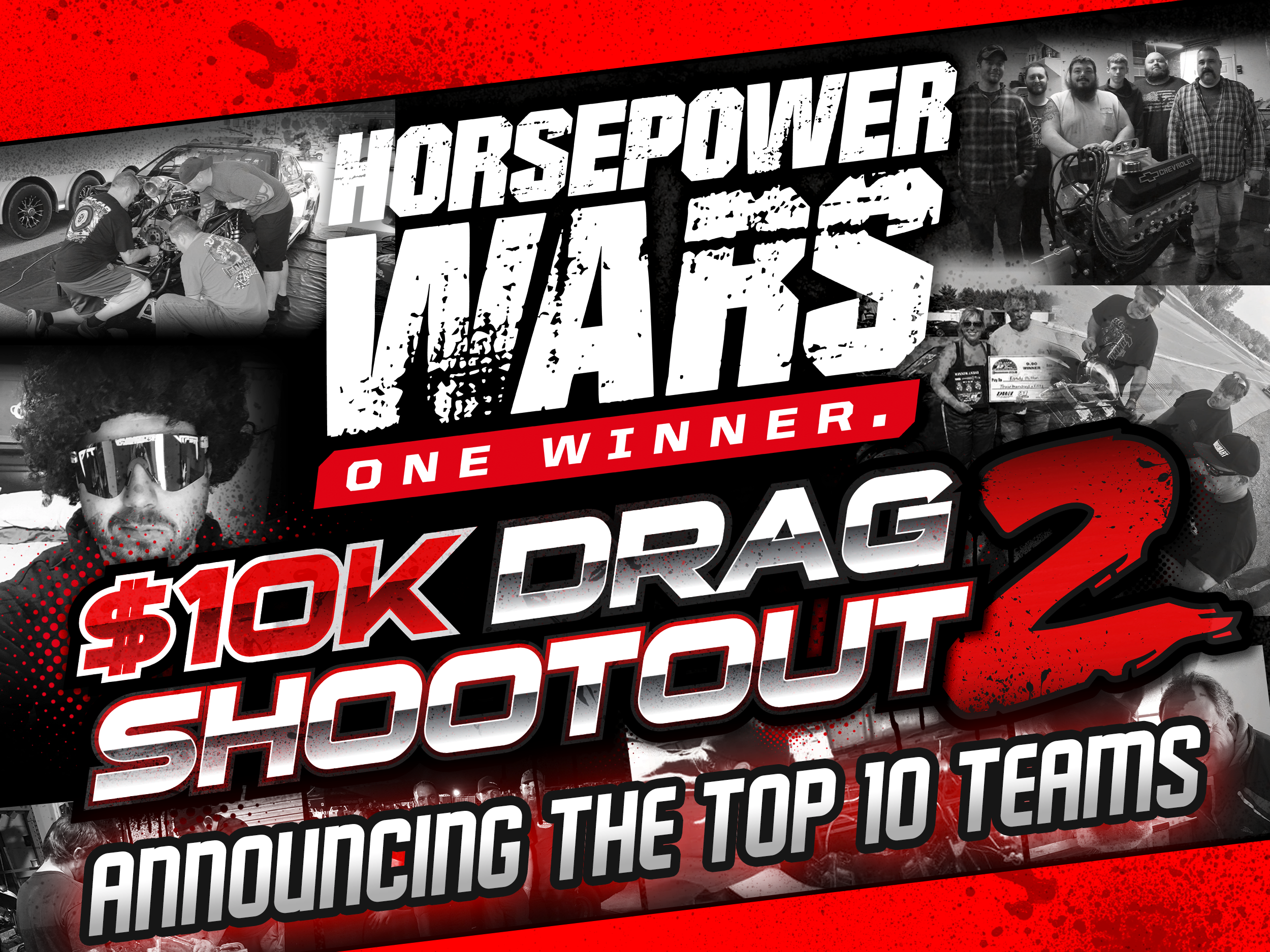Horsepower Wars: $10K Drag Shootout 2 Top 10 Finalists Announced
